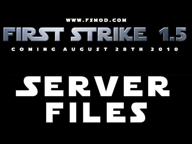 First Strike 1.5 Server Files