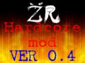 ZR Hardcore mod V0.4