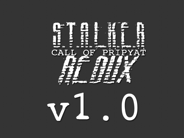 S.T.A.L.K.E.R. Call of Pripyat: Redux v1.02 Patch