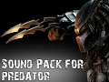 AvP3 Sound Pack for predator v1.2