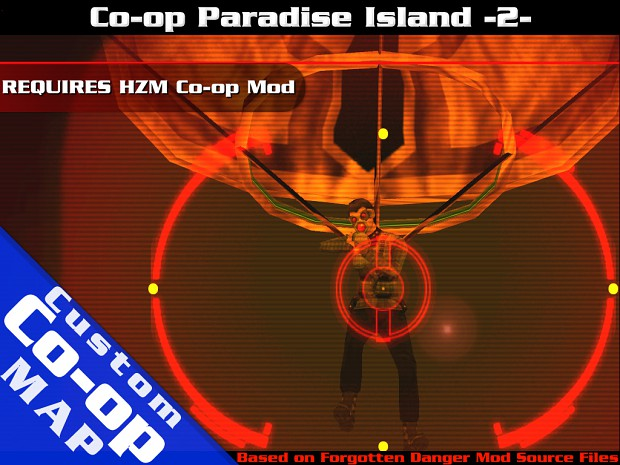 Coop Paradise Island 2, another Custom Map