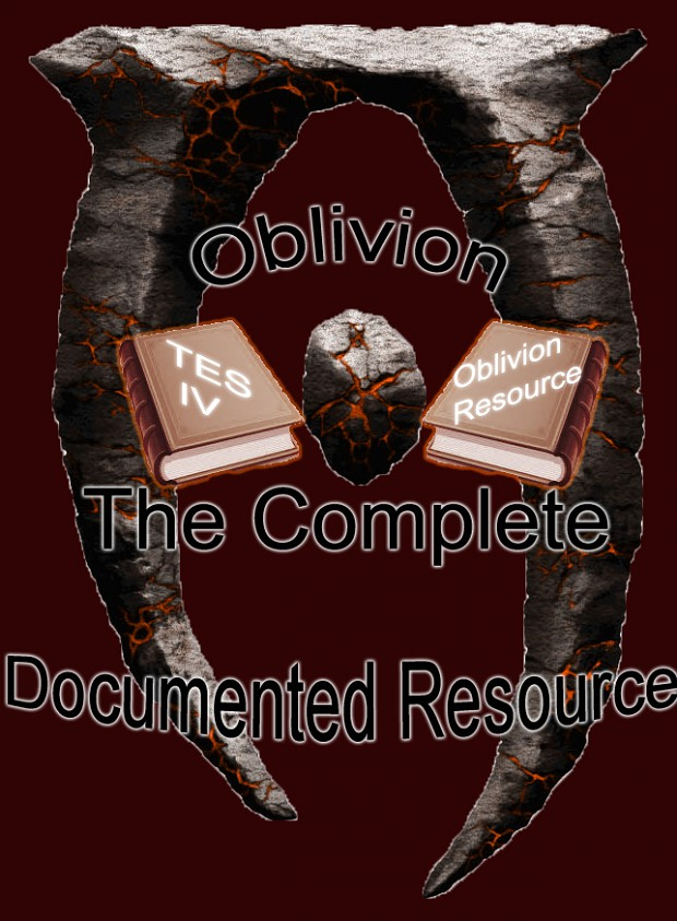 Oblivion, The Fully Documented Resource!
