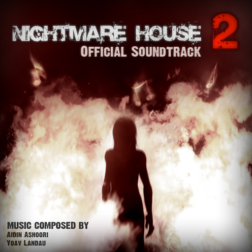 Nightmare House 2 Soundtrack