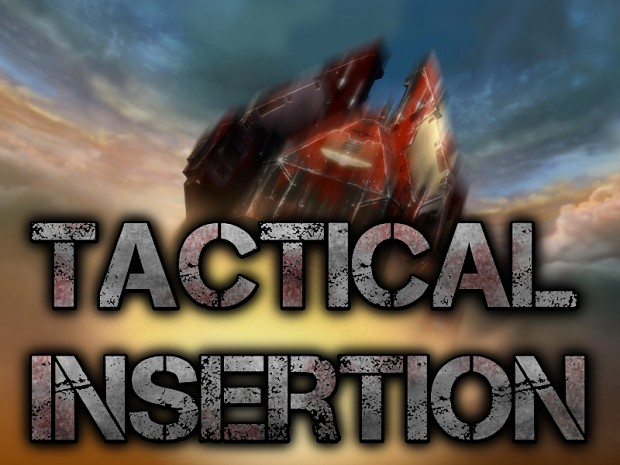 Tactical Insertion 0.3.1