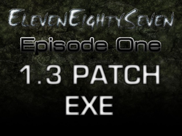 1187 - Episode One 1.3 PATCH .EXE