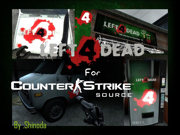 Left 4 Dead for CSS by .shinoda