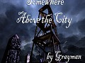 Darkmod FM: Somewhere Above the City