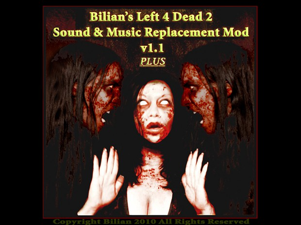 Bilian's L4D2 Sound & Music Replacement Mod v1.1