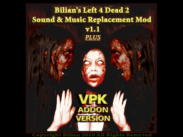 Bilian's L4D2 Sound & Music Mod v1.1 (VPK Version)