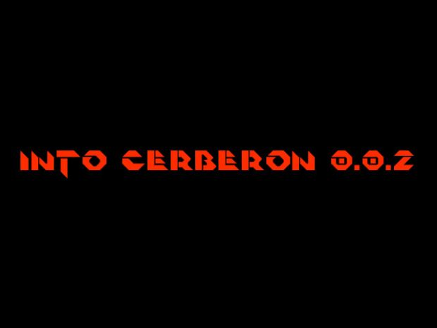 "Into Cerberon 0.0.2 ""Copper"""