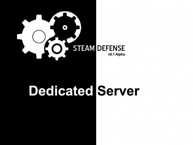 Steam Defense Dedicated Server Version 0.1 Alpha