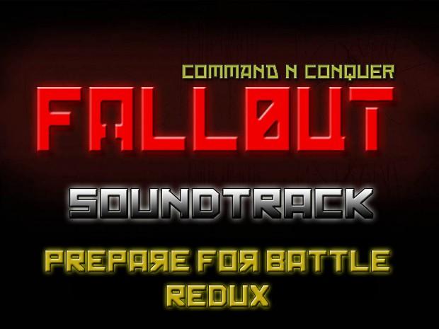 Prepare for Battle Redux - CNC Fallout Soundtrack