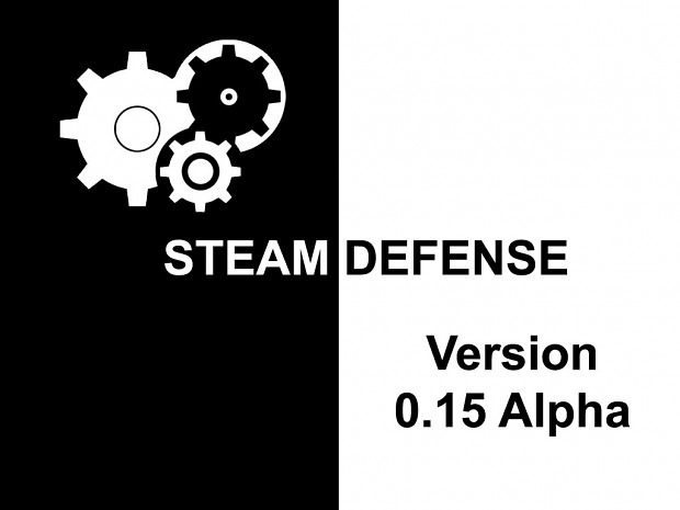 Steam Defense Version 0.15 Alpha