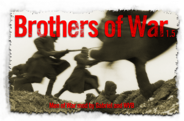 Brothers of War 1.5 (BoW)