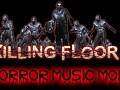 Killing Floor Horror Music Mod FIX