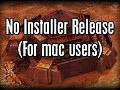 (unsupported) No-Installer Release