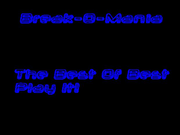 Break-O-Mania
