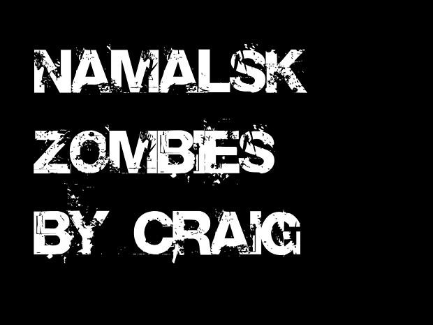Namalsk Zombies