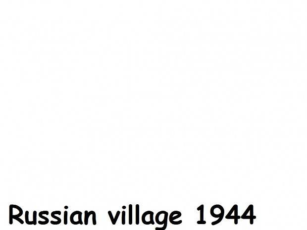 Russian village 1944