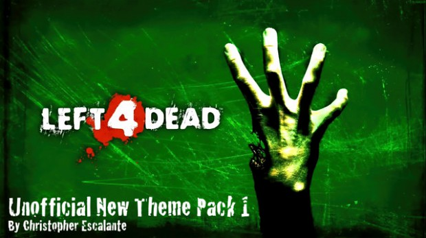 Unofficial Left 4 Dead New Theme Pack 1
