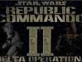 REPUBLIC COMMANDO II - DELTA OPERATIONS beta demo