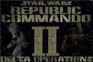 REPUBLIC COMMANDO II - DELTA OPERATIONS beta demo