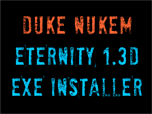 Duke Nukem Eternity 1.3d EXE