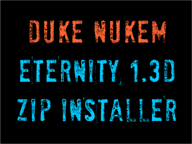 Duke Nukem Eternity 1.3d ZIP