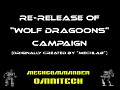 Re-Release of the famous Wolf Dragoons Campaign