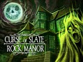 Curse of Slate Rock Manor (Demo)
