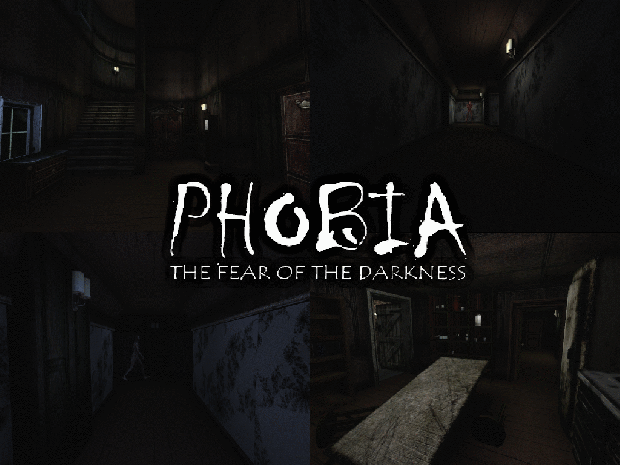 PHOBIA: The fear of the Darkness - Full Version