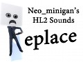Neo_minigan's HL2 Sounds Replace Mod V1.0