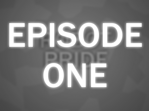 Episode One