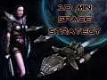 10 minute space strategy v1.0