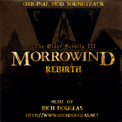 [SOUNDTRACK] Morrowind Rebirth - by Rich Douglas