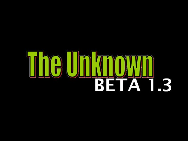 The Unknown Beta 1.3