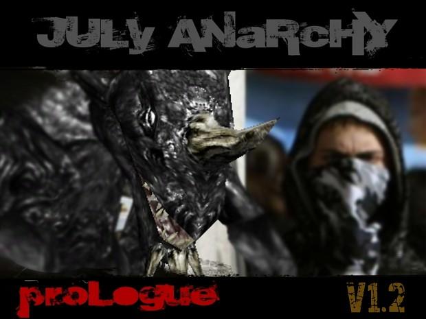 July Anarchy Prologue 1.2