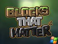 Blocks That Matter - Playable Demo Windows