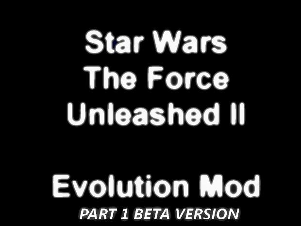 SWTFUII Evolution Mod - Part 1 - Beta Version OLD