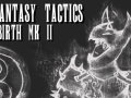 Final Fantasy Tactics: Rebirth Mk II