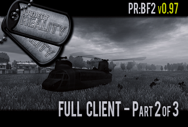 Project Reality: BF2 v0.97 Full (Part 2 of 3)