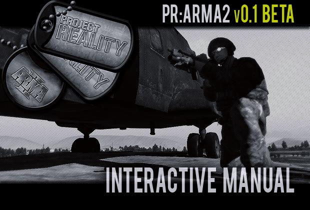 Project Reality: ARMA 2 Interactive Manual