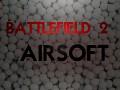 Battlefield 2 AIRSOFT v0.6