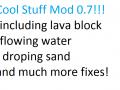 Cool Stuff Mod 0.7
