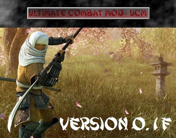 Ultimate Combat Mod - UCM v0.1F