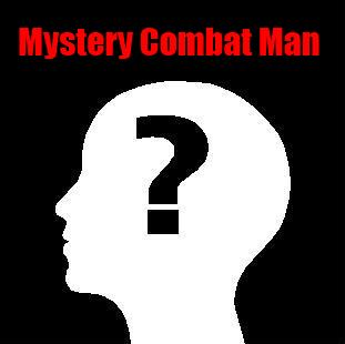 The original Mystery Combat Man