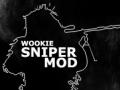 WOoKie Sniper Mod 1.3