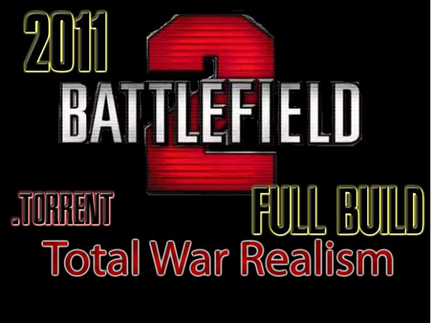 Battlefield 2 SP Total War Realism Mod 2011 Full