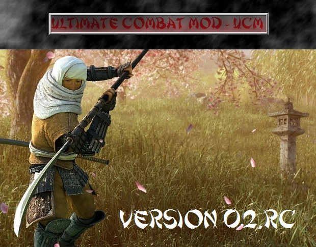 Ultimate Combat Mod - UCM 0.2RC