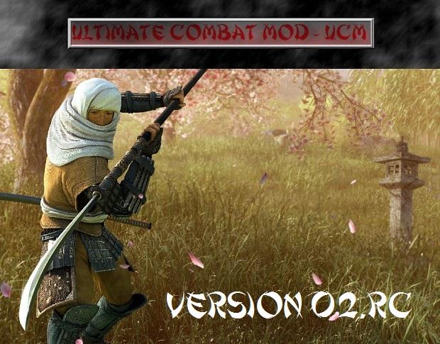 Ultimate Combat Mod - UCM 0.2RC